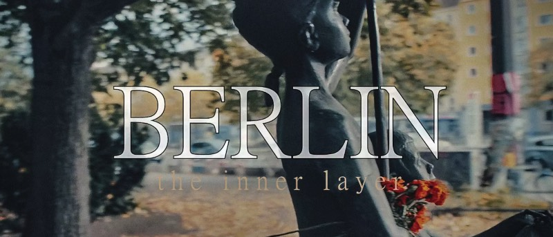 Berlin – The Inner Layer by Alex Soloviev